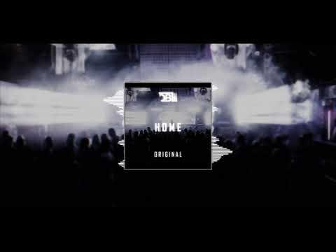 DBL - HOME (Original Mix)