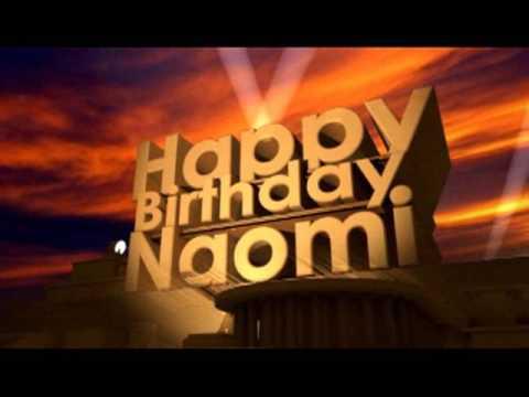 Happy Birthday Naomi