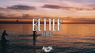 Baixar Khalid - Better | SpeedUp