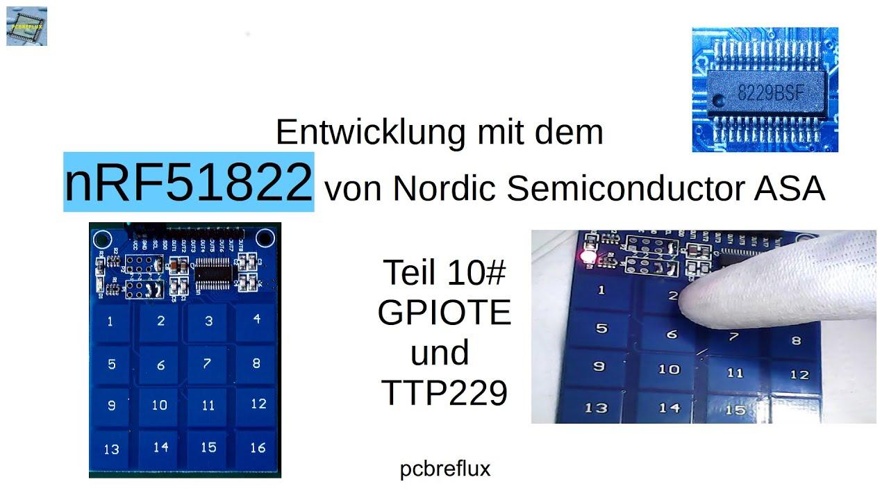 nRF51822 #10: GPIOTE und TTP229 touch sensor by pcbreflux