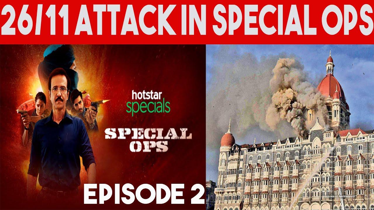 Special Ops Episode 2 Story : 26/11 Mumbai Taj hotel Attacks