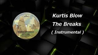Kurtis Blow The Breaks Instrumental