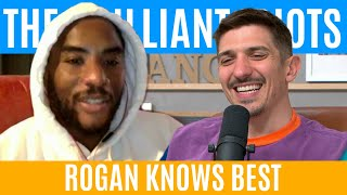 Rogan Knows Best | Brilliant Idiots with Charlamagne Tha God and Andrew Schulz