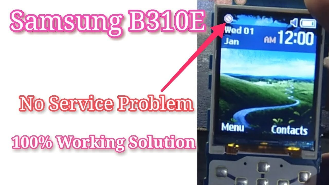 Samsung B310e Network Problem Solution 100 Working Verified