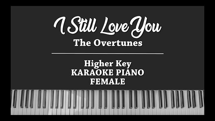 i still love you female karaoke piano cover the overtunes