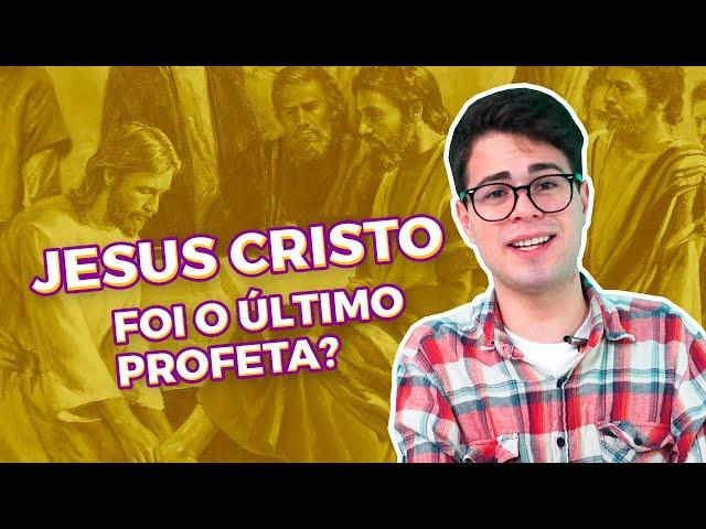 Jesus Cristo foi o último profeta? | Papo de Fé