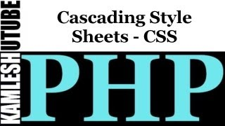 Cascading Style Sheets - CSS  || PHP Web Application Part -- 4 Mp3
