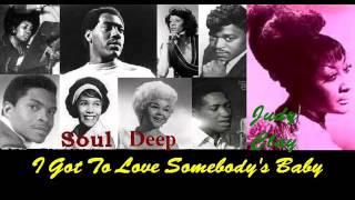 Judy Clay - I Got To Love Somebody