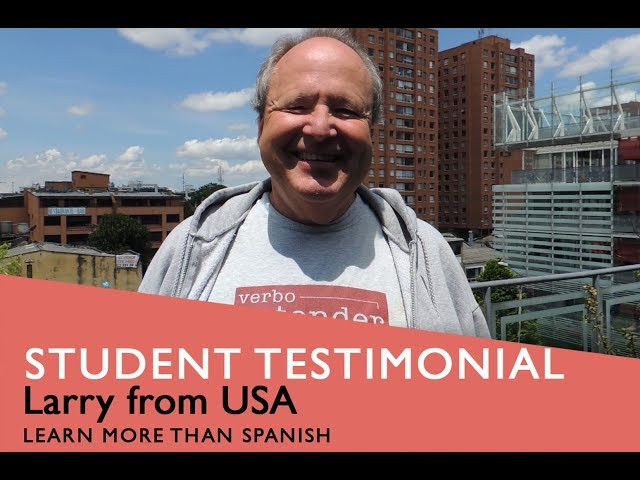 General Spanish Course Student Testimonial by Larry from USA