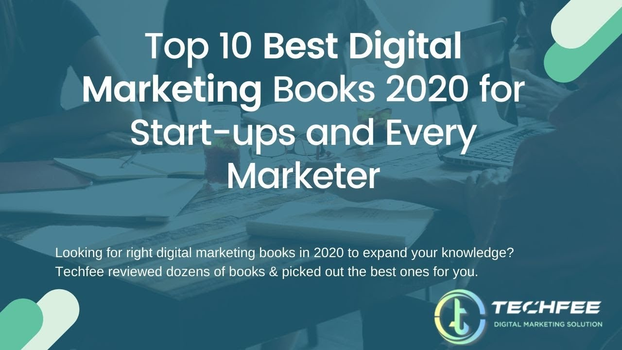 Best Ups 2020.Top 10 The Best Digital Marketing Books 2020 For Startups And Every Marketer