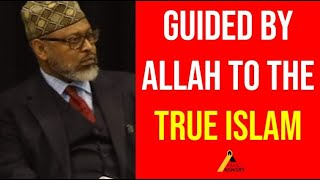 Inspiring Convert Story : How I Found The True Islam, Ahmadiyyat