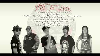 Repeat youtube video STILL IN LOVE - Chivaz,Drei,CurseOne,Mcnaszty One & Aphryl [HQ]