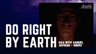 Do right by earth! Samuel Hofman