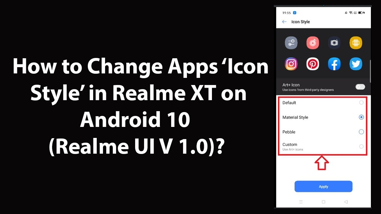 How to Change Apps Icon Style in Realme XT on Android 10 (Realme UI V 1.0)?