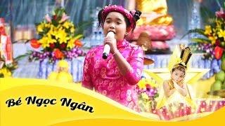 Nhạc Phật | Phật Là Ánh Từ Quang | Bé Ngọc Ngân hát cúng dường tại Chùa Bảo Minh - Hải Dương