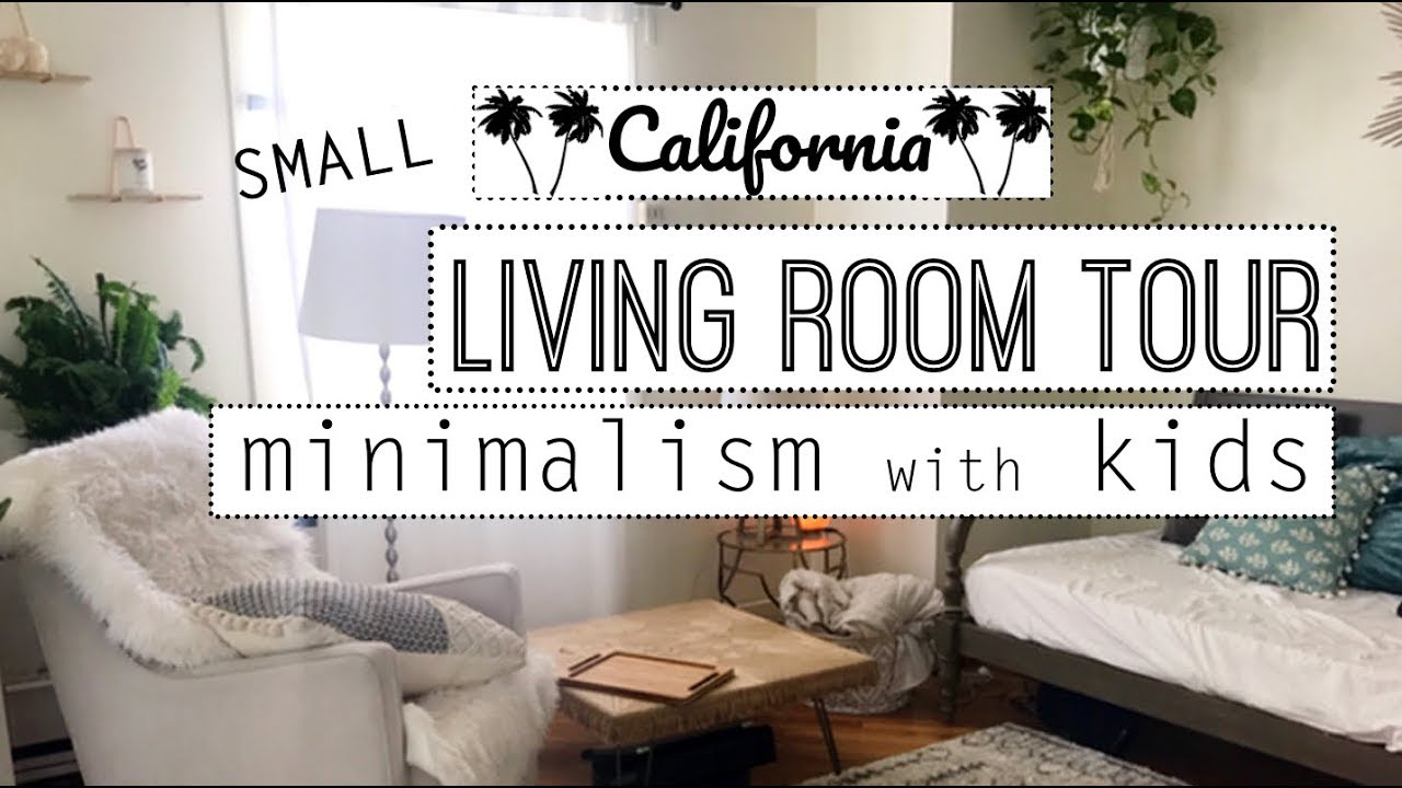 Small Minimalist Living Room Tour  Minimalism With Kids!