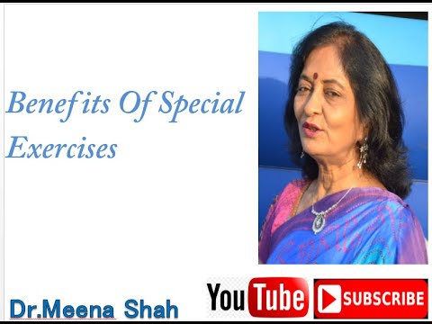 Dr Meena Shah - Arthritis &  Benefits Of Special Exercises - Wellness & Health Care