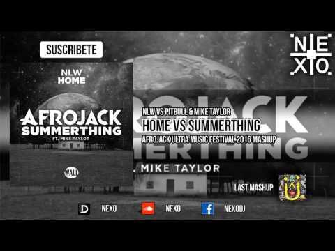 Summerthing Vs Home (Afrojack UMF 2016 Mashup)