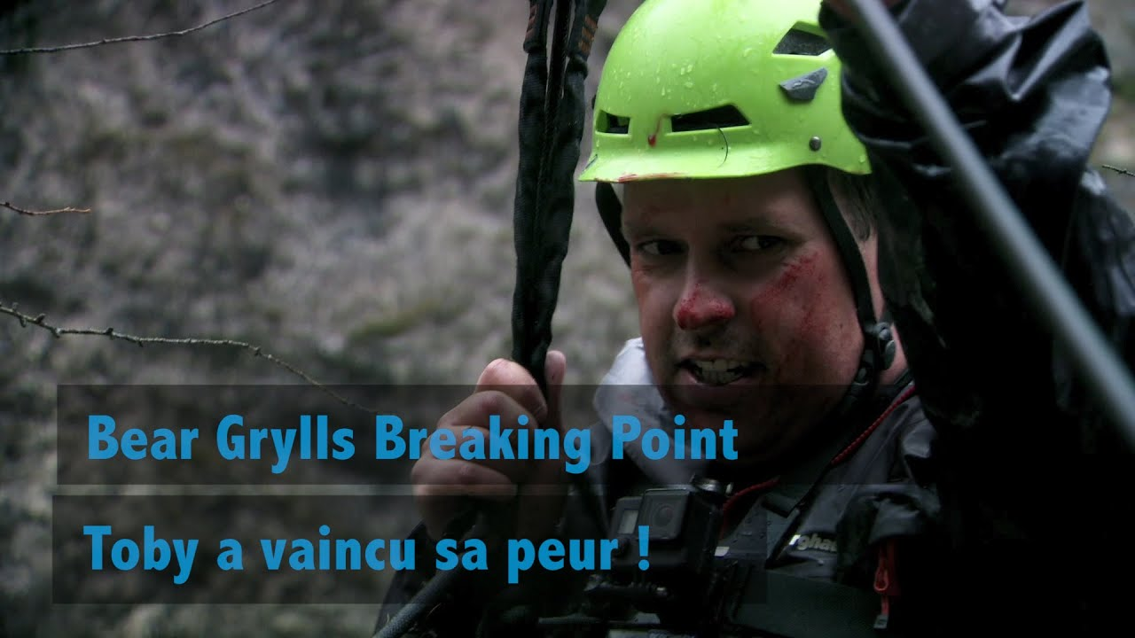 Bear Grylls Breaking Point : Toby a vaincu sa peur !