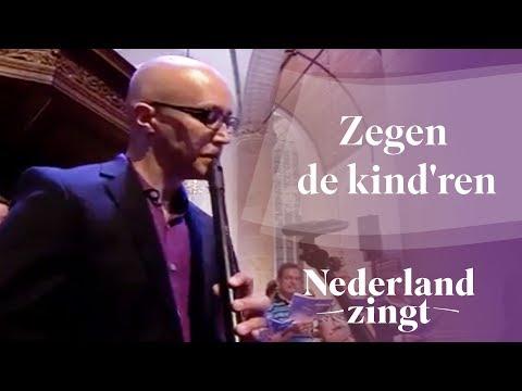 Nederland Zingt: Zegen de kind'ren