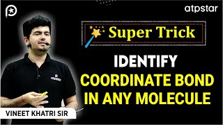 Identify Coordinate bond in any molecule- In Hindi