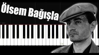 Ölsem Bağışla - Jenerik - Piano Tutorial by VN