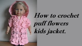 Repeat youtube video how to crochet baby puff flower body warmer jacket coat tutorial