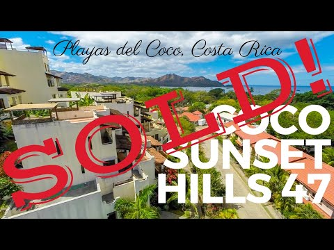 *** FOR SALE *** Coco Sunset Hills 47 – Las Palmas, Playas del Coco, Guanacaste, Costa Rica