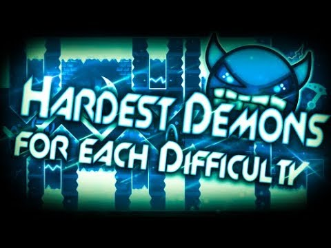 Geometry Dash | Hardest Demons For Each Demon Difficulty