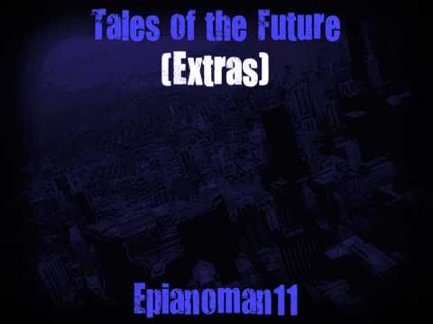 Tales of the Future - Extras