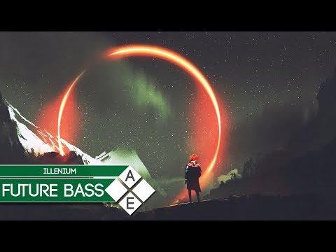 Illenium - Leaving | Future Bass
