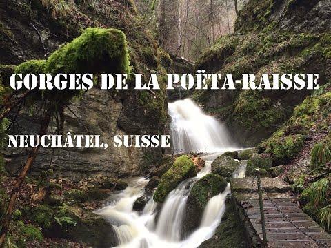 Gorges de la Poëta-Raisse - Neuchâtel (CH)