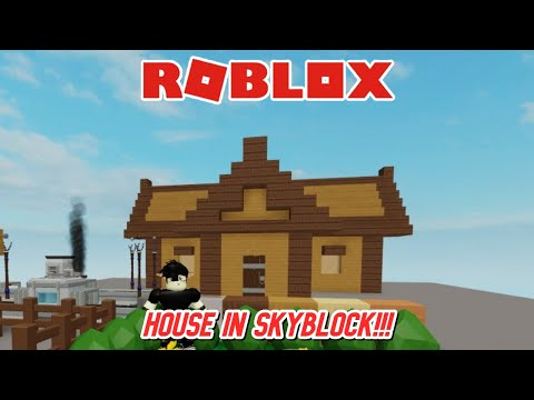 How To Make An Easy House In Roblox Skyblock Youtube