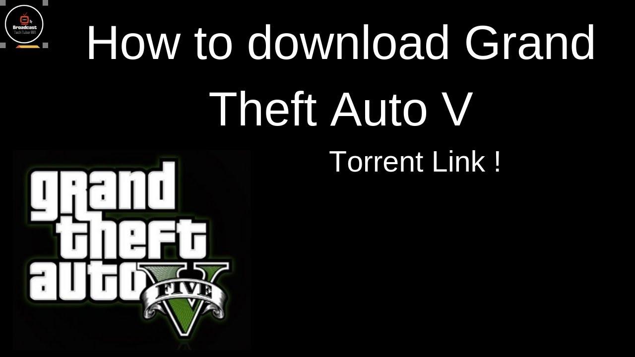 gta 5 pc download full game torrent