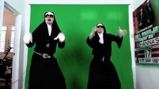 Las Monjas Raperas-  Tu cuerpo me arrebata (ReMiX)