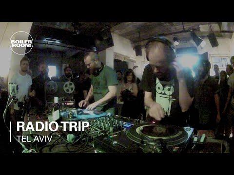 Radio Trip Boiler Room Tel Aviv DJ Set