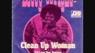 Watch Betty Wright Clean Up Woman video