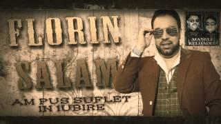 FLORIN SALAM - Am pus suflet in iubire (MANELE VECHI)