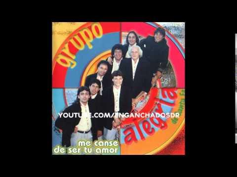 Grupo Alegria - Me Canse De Ser Tu Amor (1998)