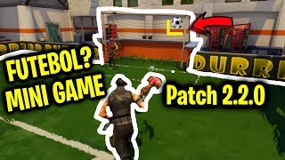 ⚽️ Football 💀 Cemetery and 🗺 much more Patch 2.20-Fortnite News (mini game)