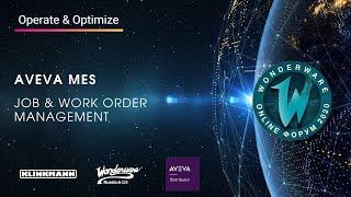 AVEVA MES. Job & Work Order management