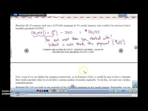 Algebra 2 U5L6 Mortgage Payments