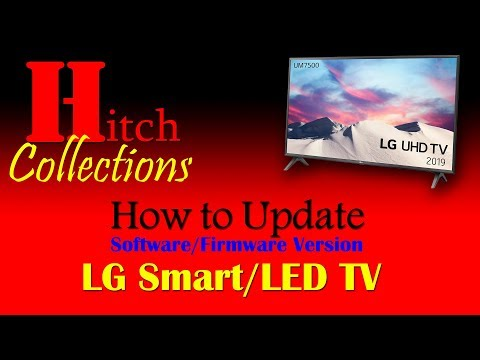 LG LED Or Smart TV:  Easy Way To Update Software/Firmware Version