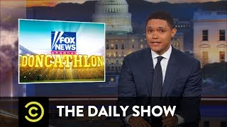 Doncathlon - Fox News Defends the Indefensible Donald Trump Jr.: The Daily Show