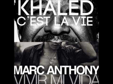 Vivir mi vida (Marc Anthony) VS C´est la vie (Cheb Khaled)