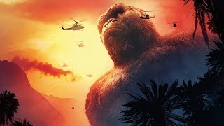 Kong: Skull Island Movie Trailer