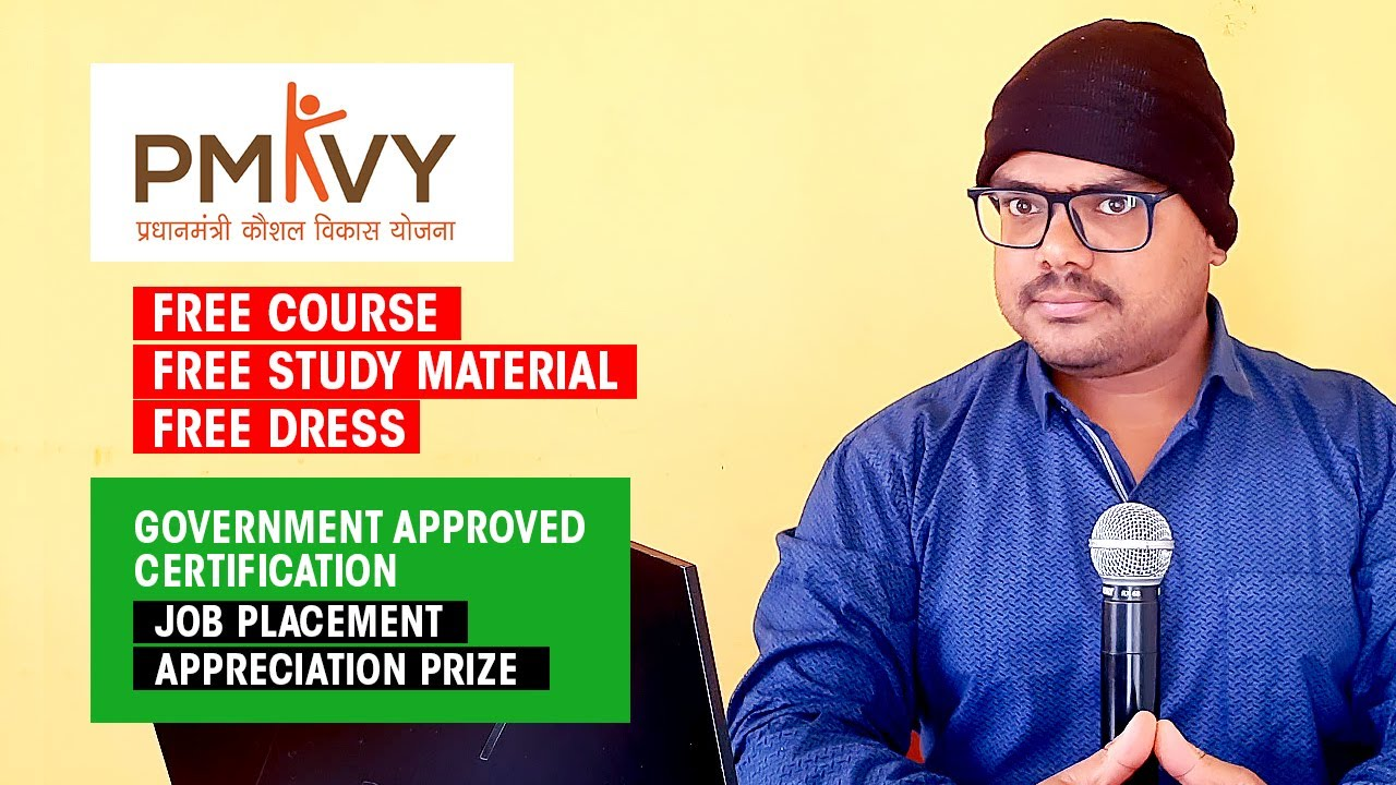Free Course, Training, Government Certificate & JOB | PMKVY | प्रधानमंत्री कौशल विकास योजना