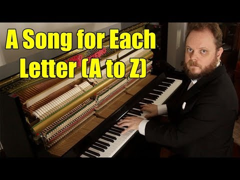 A Song for Each Letter of the Alphabet ( A to Z )
