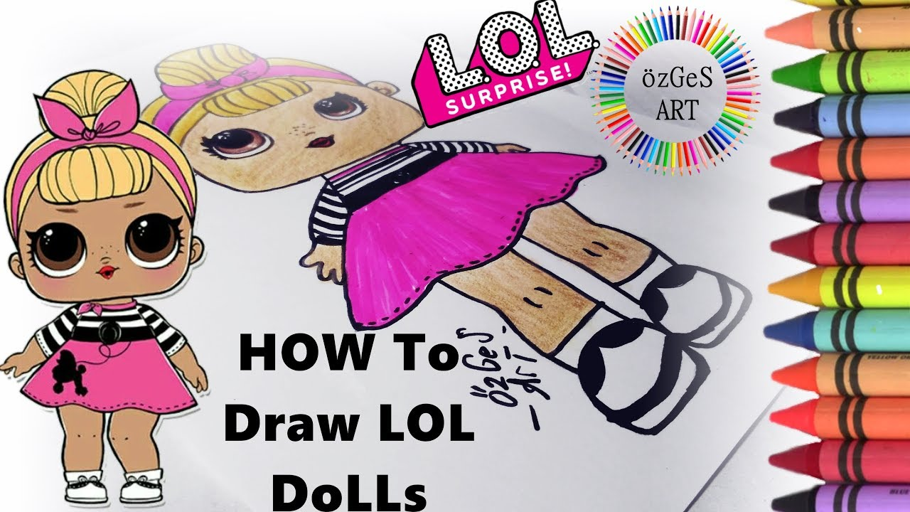 Lol Surprise Bebek Nasıl çizilir How To Draw An Lol Dolls 2 Lol