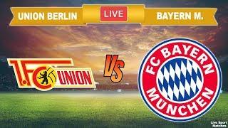 ⚽ union berlin vs bayern mÜnchen 🔴 live • bundesliga streaming #unibay